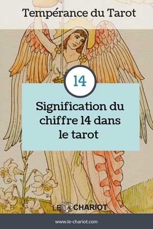 tempérance, chiffre 14, apprendre le tarot